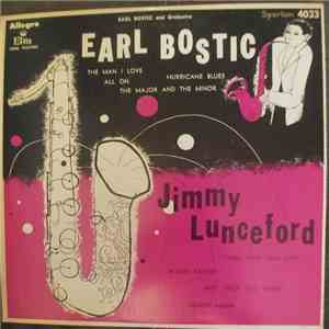 Earl Bostic, Jimmie Lunceford - Earl Bostic and Orchestra / Jimmie Luncefor ...