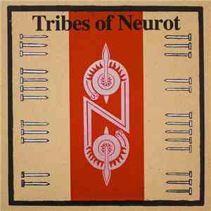 Tribes Of Neurot - Tribes Of Neurot