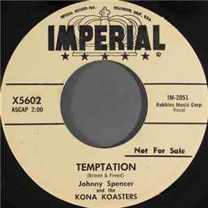 Johnny Spencer And The Kona Koasters - Temptation
