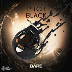 Bare - Pitch Black
