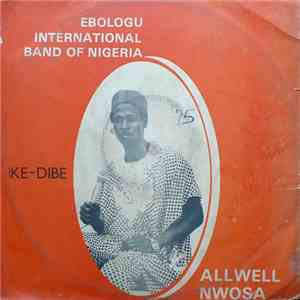 Ebologu International Band Of Nigeria - Ike - Dibe