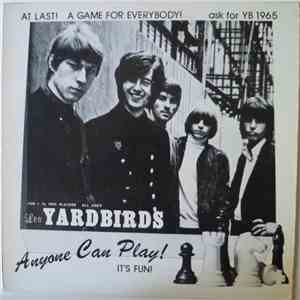 The Yardbirds -  Anyone Can Play! It's Fun!