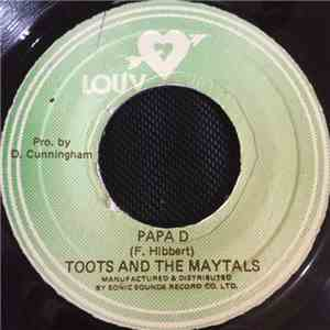 Toots And The Maytals - Papa D / You Never Know