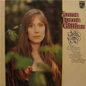 Anne Lorne Gillies - Open The Door Softly