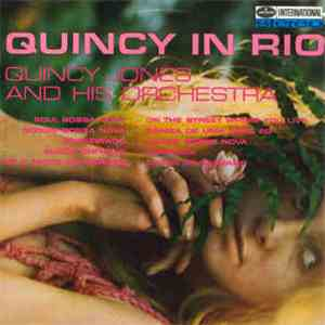 Quincy Jones & His Orch. - Quincy In Rio