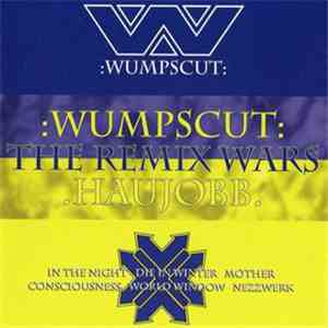 :wumpscut: vs. Haujobb - The Remix Wars