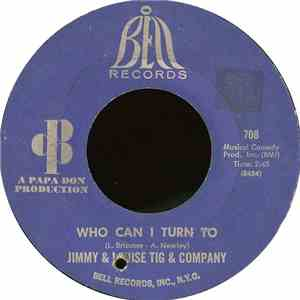 Jimmy & Louise Tig & Company - Who Can I Turn To