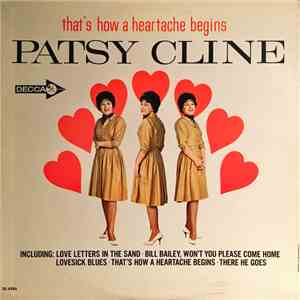 Patsy Cline - That's How A Heartache Begins