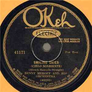 Benny Meroff And His Orchestra - Smiling Skies / Me And The Man In The Moon