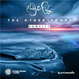 Aly & Fila - The Other Shore (Sampler)