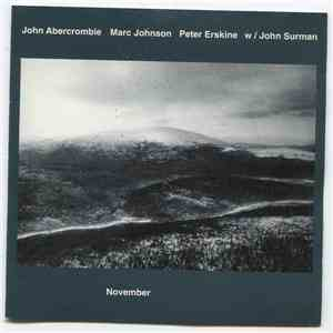 John Abercrombie, Marc Johnson , Peter Erskine W / John Surman - November