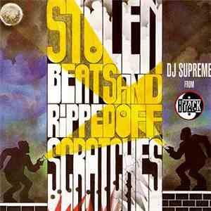 DJ Supreme  - Stolen Beats And Ripped Off Scratches