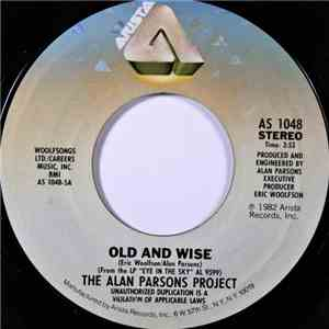 The Alan Parsons Project - Old And Wise / You're Gonna Get Your Fingers Bur ...