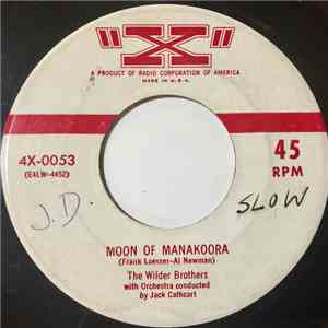 The Wilder Brothers  - Moon Of Manakoora